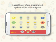 Jellow Communicator is a friendly Augmentative and Alternative Communication (AAC) app that uses icons/images to enable speech.
