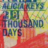 Alicia Keys - 28 Thousand Days New Single