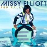 New Track Missy Elliott - Pep Rally