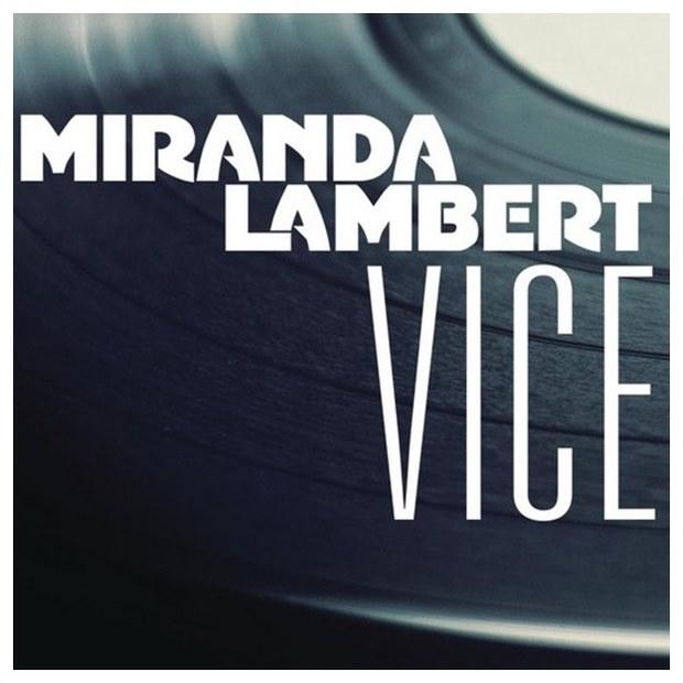 What's Song Lyrics Mean For Miranda Lambert - Vice