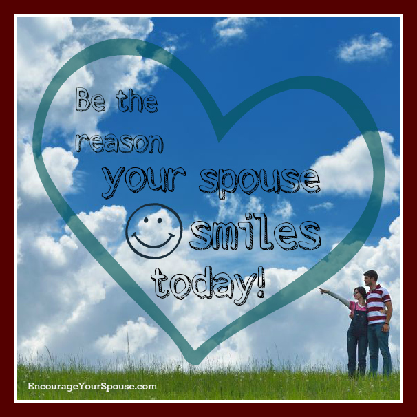 51 Ways to Be the Reason Your Spouse Smiles Today