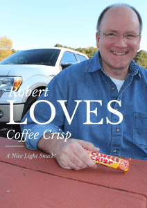 Robert loves Coffee Crisp
