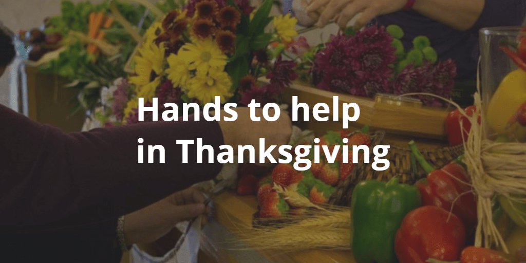 Hands to Help in Thanksgiving