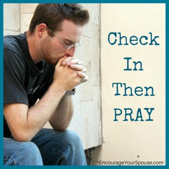 Check In with each other - then PRAY