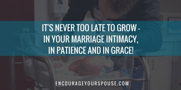 Change in Marriage - It's never too late to grow.