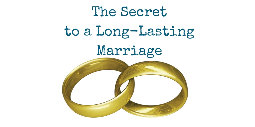 The Secret to a Long Lasting Marriage