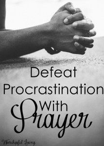 Defeat-Procrastination-with-Prayer-
