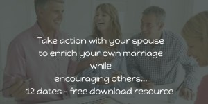 take action to enrich your marriage and encourage others