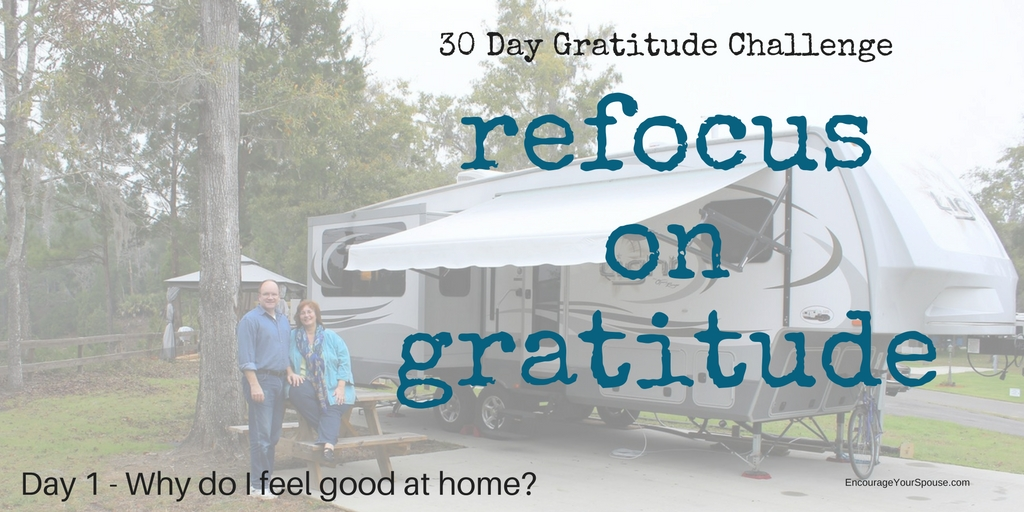 Refocus on Gratitude – A Challenge for 30 Days