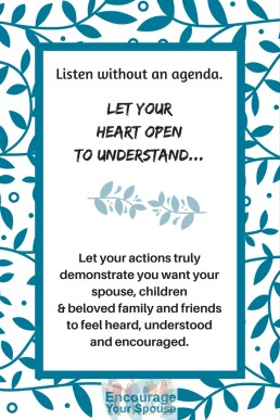 open your heart to lisen and understand