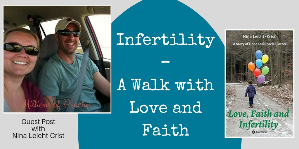 Infertility – A Walk with Love and Faith