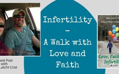 Infertility – A Walk with Love and Faith