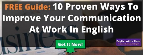 Free Guide: 10 Proven Ways To Improve Your Communication At Work In English