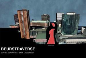 1314 Studio Urban Analysis_Beurstraverse Elide Mozzorecchi-1