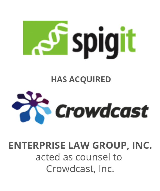Spigit has acquired Crowdcast, Inc. Enterprise Law Group, Inc. acted as US counsel to Crowdcast, Inc.