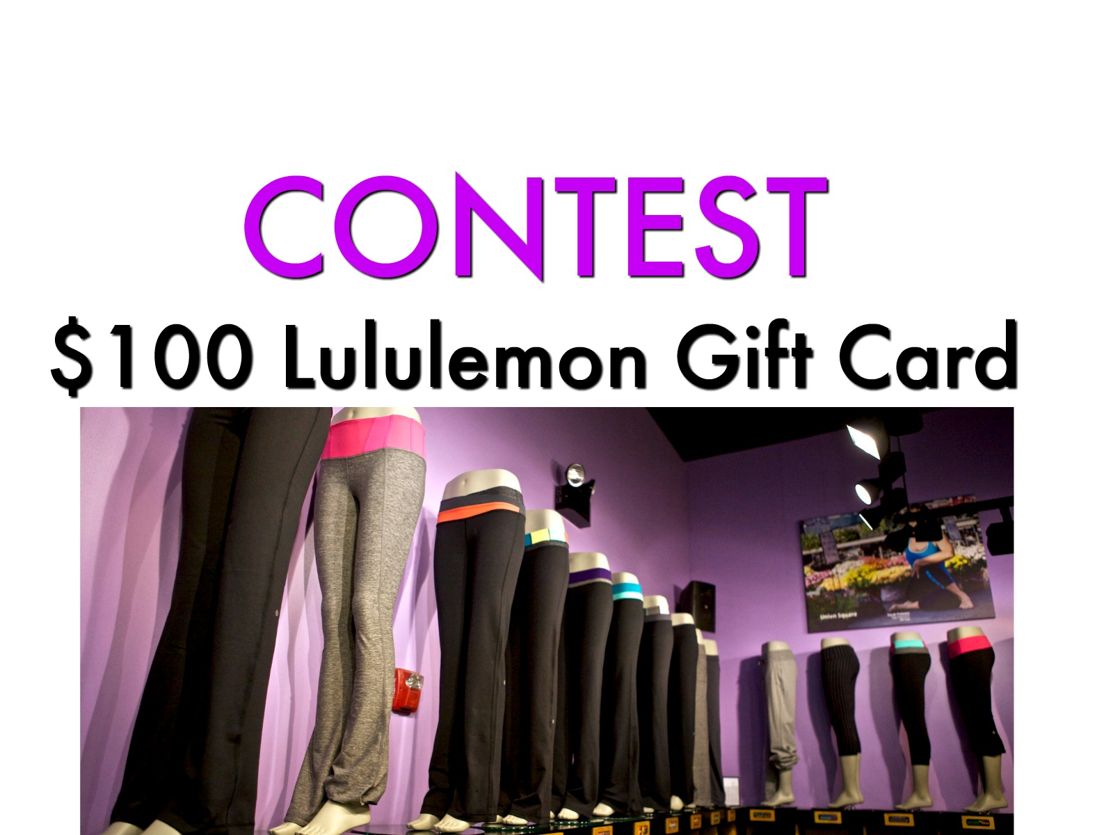 Contest: Win a $100 Lululemon Gift Card