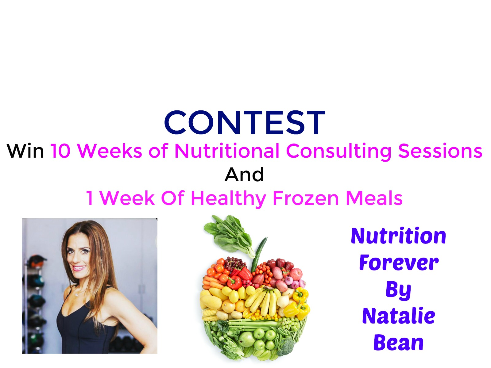 CONTEST: Win 10 Weeks of Nutritional Consulting & Meals