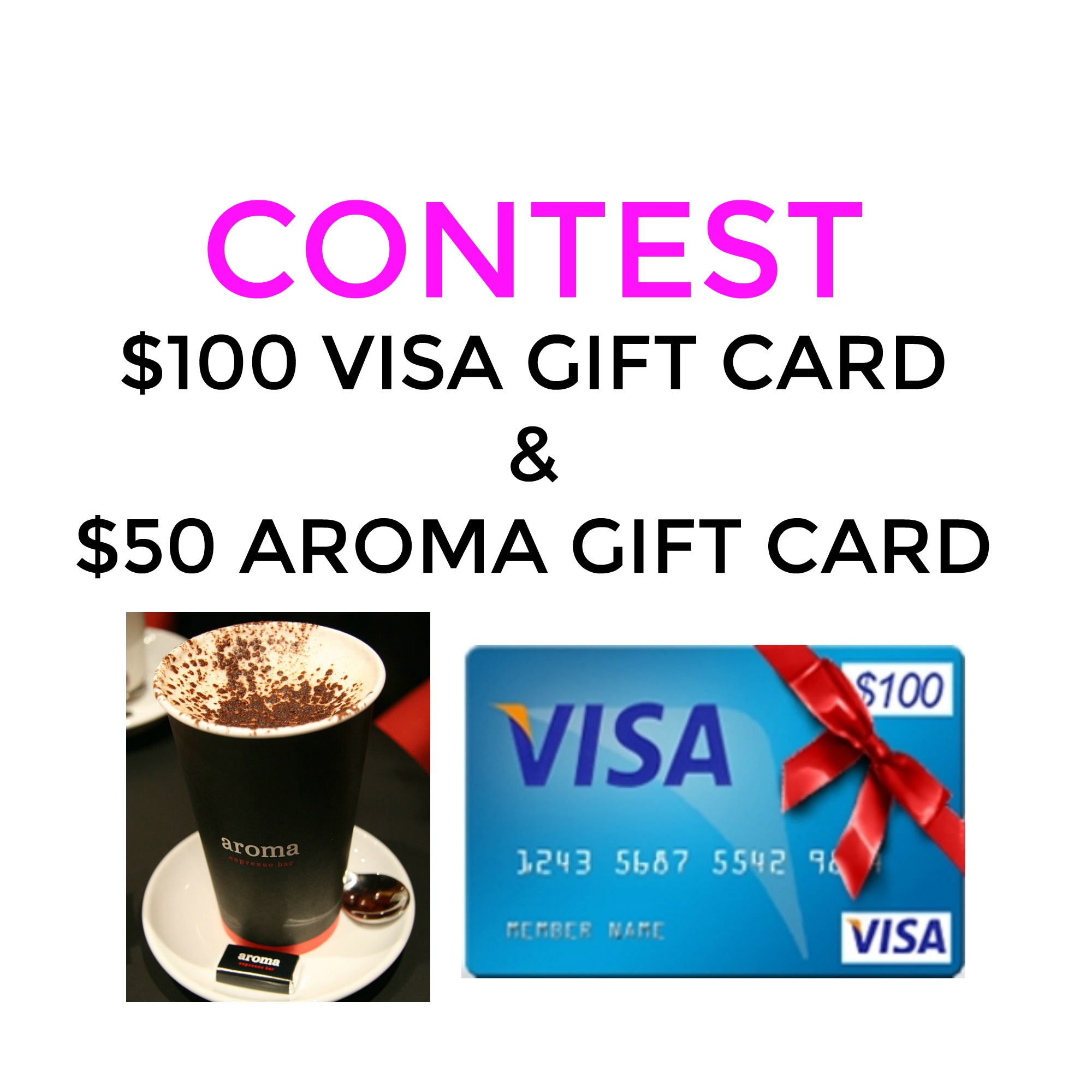 Contest: Win $100 Visa Card & $50 To Aroma
