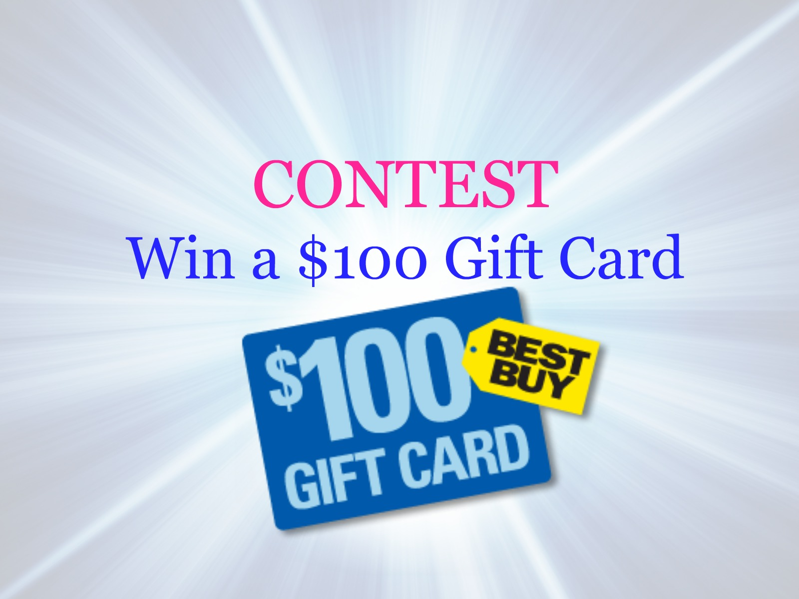 Contest: $100 Best Buy Gift Card