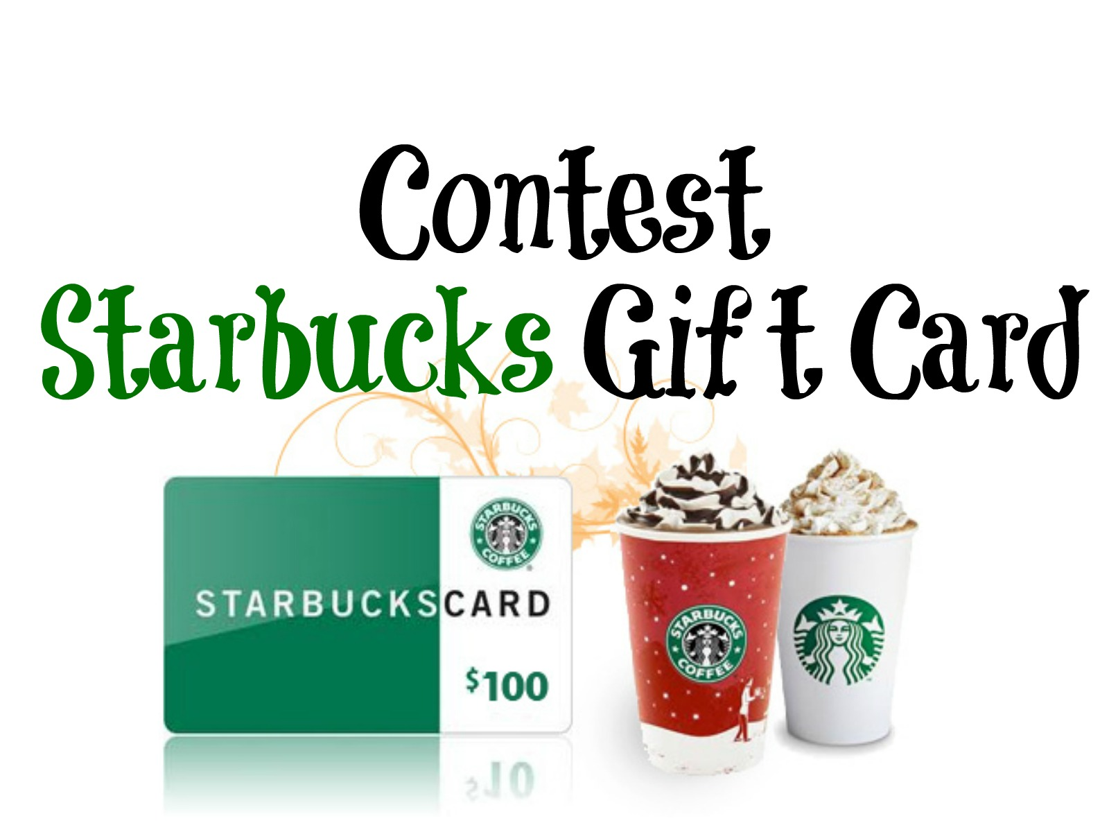Contest: $100 Starbucks Gift Card