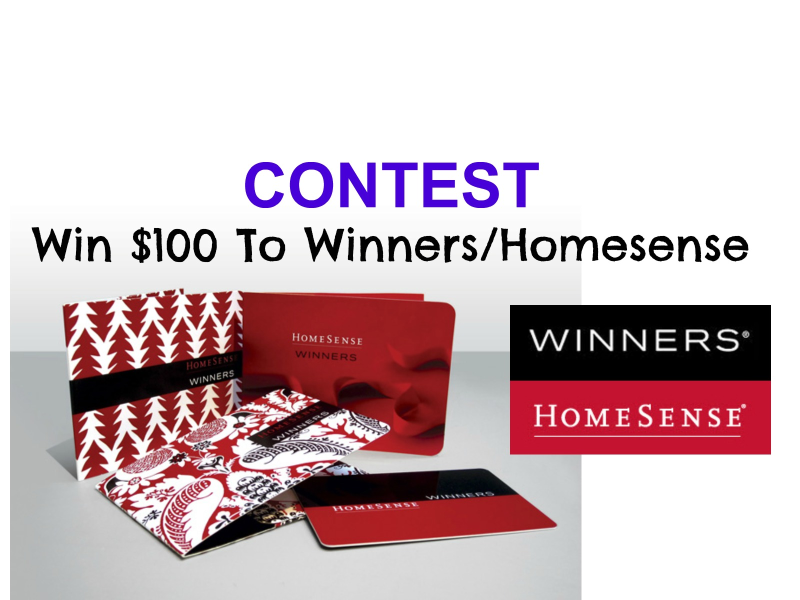 CONTEST: $100 Winners/Home Sense