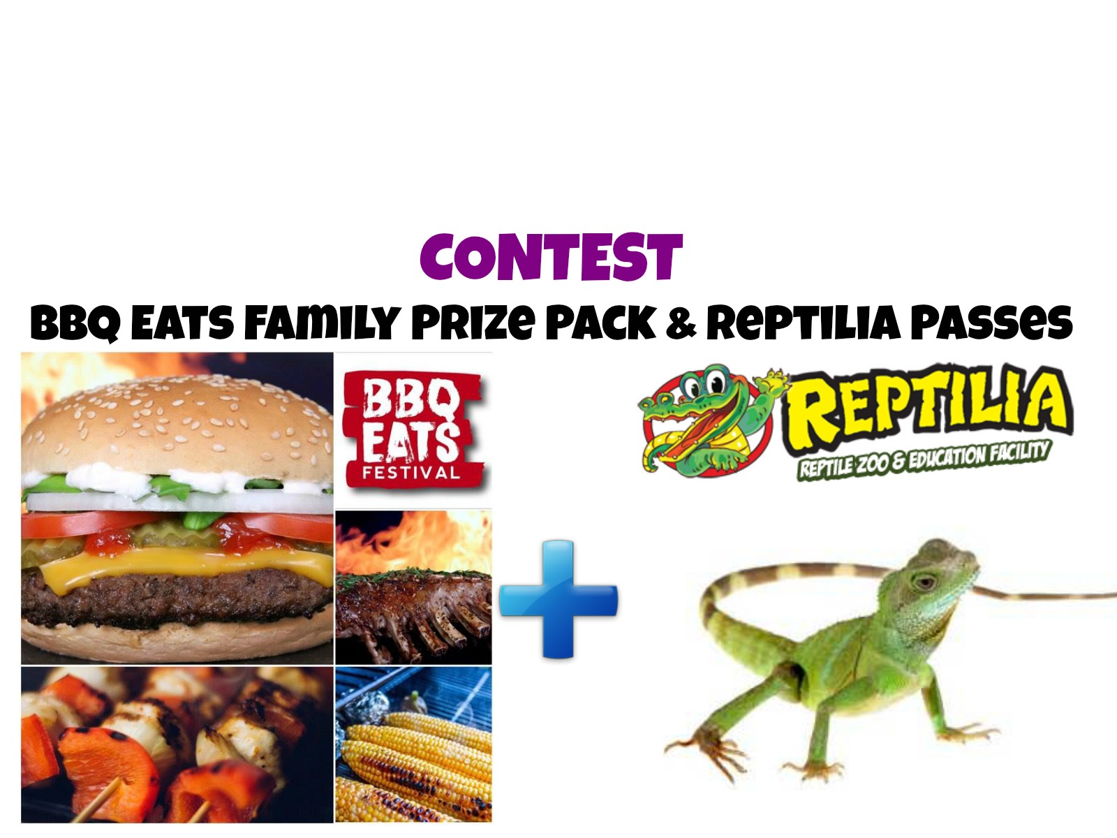 CONTEST: BBQ Eats Family Prize Pack & Reptilia Passes