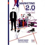 Marketing 2.0 François Laurent