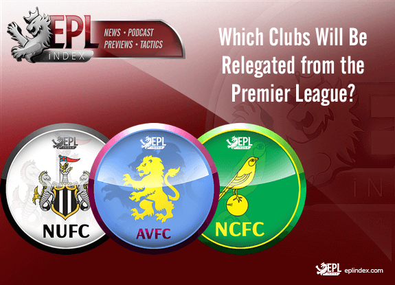 Which Clubs Will Be Relegated from The Premier League