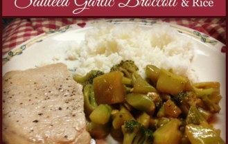 easy pork chops with sauteed garlic broccoli and rice