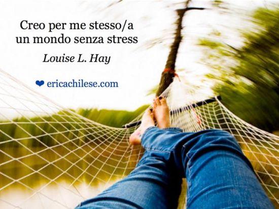 Creo un mondo senza stress