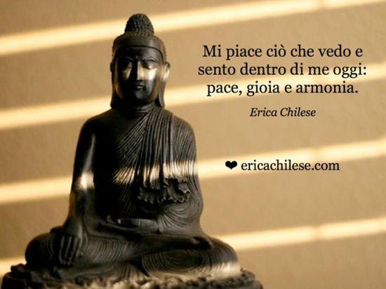 Pace gioia armonia sono nella mia vita