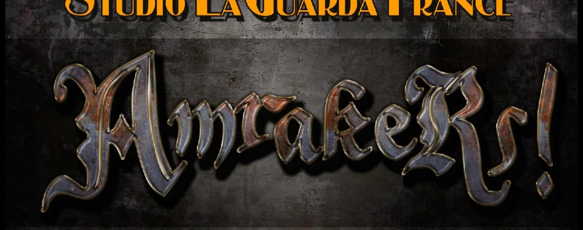 Amrakers, retour en force de l'Héroïque Fantasy au Studio Laguarda France
