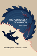 Psychology of Abandon
