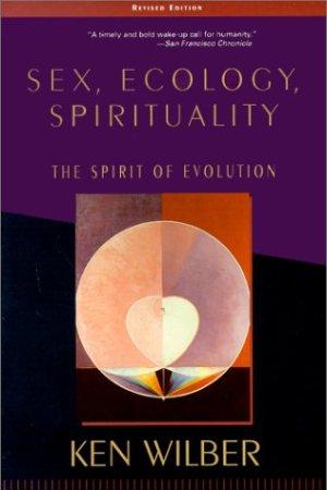 Секс, экология, духовность (англ. изд.)