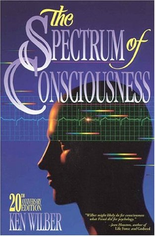 Кен Уилбер, «Спектр сознания» (The Spectrum of Consciousness)