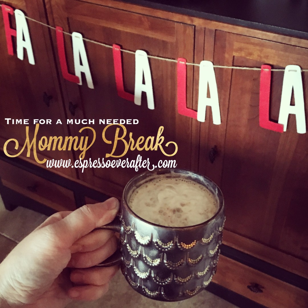 Espresso Ever After - Mommy Break - Door