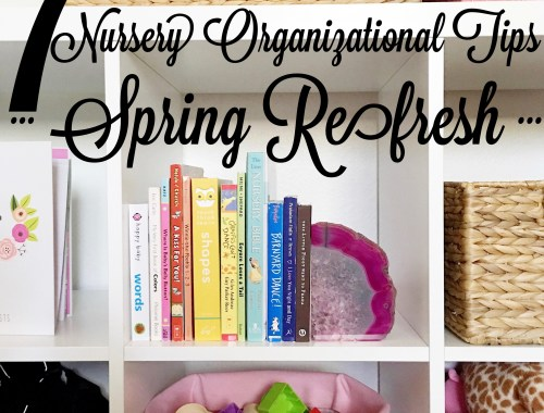 7 nursery organizational tips