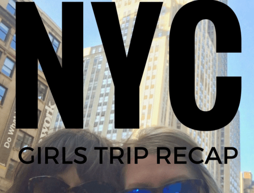 GIRLS TRIP RECAP