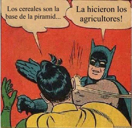 Los cereales son la base de la piramid... ¡La hicieron los agricultores!
