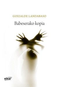 """Harixa Emoten literatur tertulia: Goizalde Landabasoren """"Babeserako kopia"""" @ Portalean"""