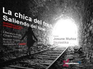 """Literatura hitzaldia: """"""""La chica del tren. Saliendo del túnel: alcoholismo, pobreza y exclusión femenina"""" @ Portalean"""
