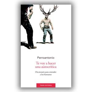 """Liburu aurkezpena: """"Te voy a hacer una autocrítica. Diccionario para entender a los humanos"""" @ Portalean"""
