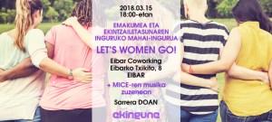 """Emakumea eta ekintzailetasunaren inguruko mahai-ingurua: """"LET'S WOMEN GO!"""" @ Eibar Coworking-en (Eibarko Txikito, 8)."""