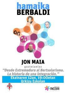 "Hitzaldia: ""Desde Extremadura al bertsolarismo. La historia de una integración"" (Jon Maia) @ Urkizu eskolan"