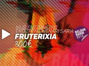 """""""FruteriXia"""" lanak saria jaso du Beldur Barik Lehiaketan"""