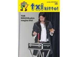 Tor Magoarekin magiaz blai Txikitto aldizkarian