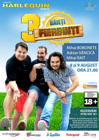 Afis-Trei-Baieti-Fierbinti-august-8-9