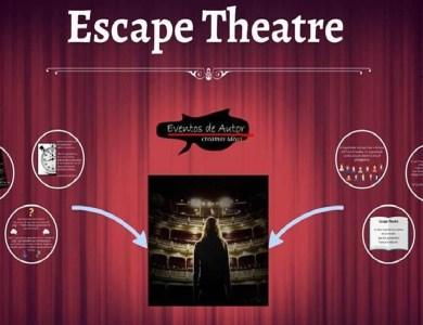 Escape Theatre por Eventos de Autor_