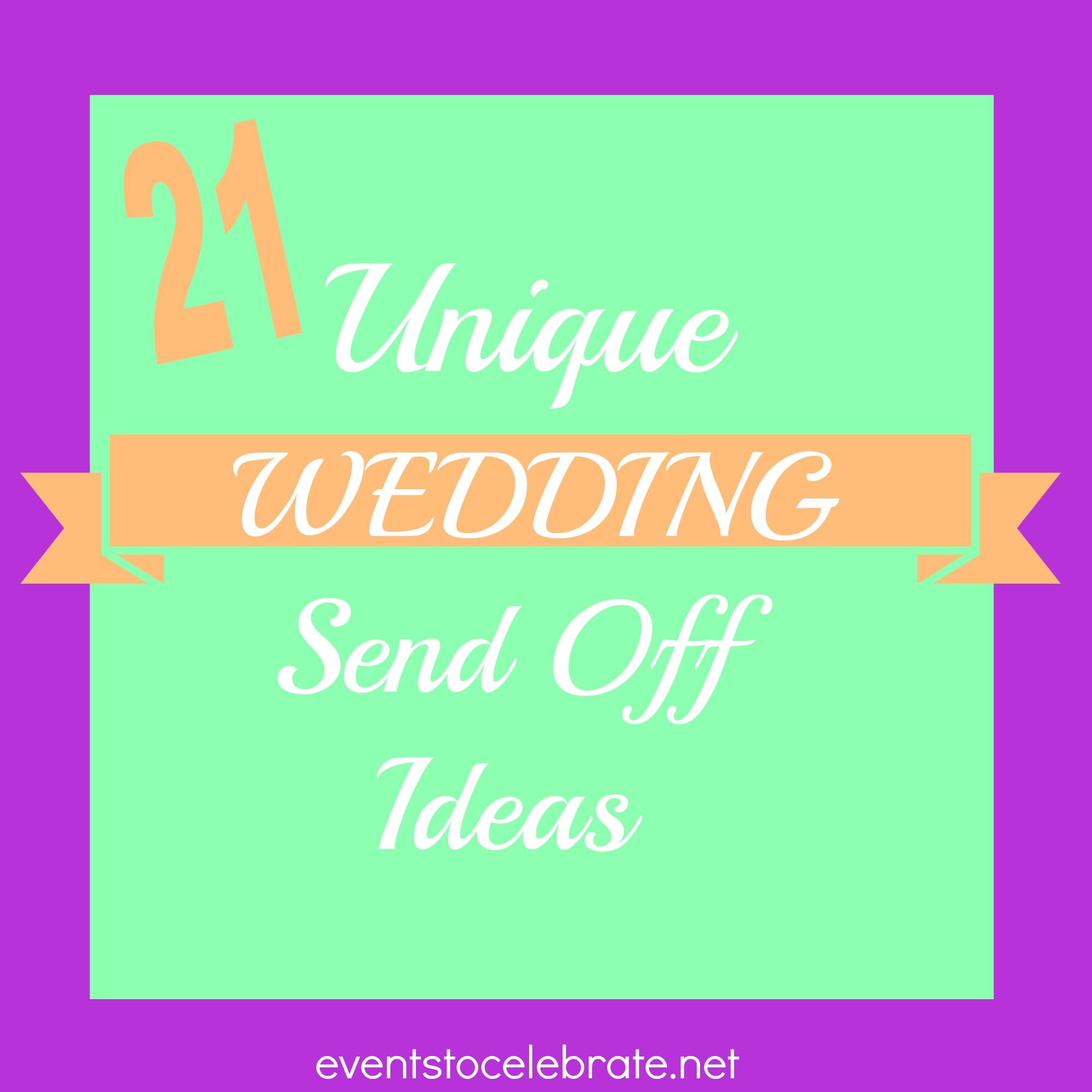 21 unique wedding send off ideas wedding send off ideas 21 Unique Wedding Send Off Ideas