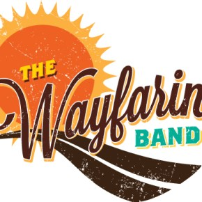 Welcome The Wayfaring Band!